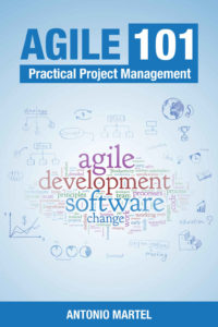 AGILE 101, Practical Project Management with Scrum